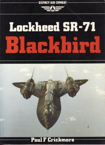 Lockheed SR-71 Blackbird By Paul F. Crickmore