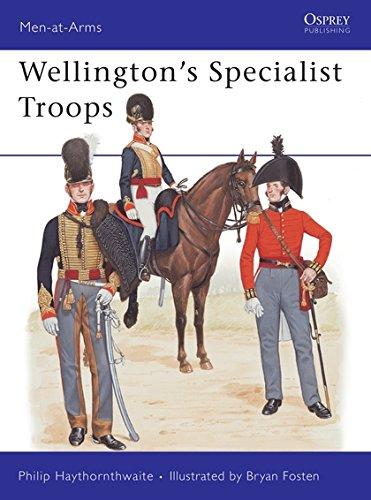 Wellington's Specialist Troops (Men-at-Arms) By Philip J. Haythornthwaite