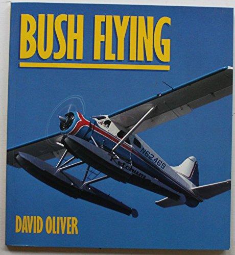 Bush Flying By David Oliver