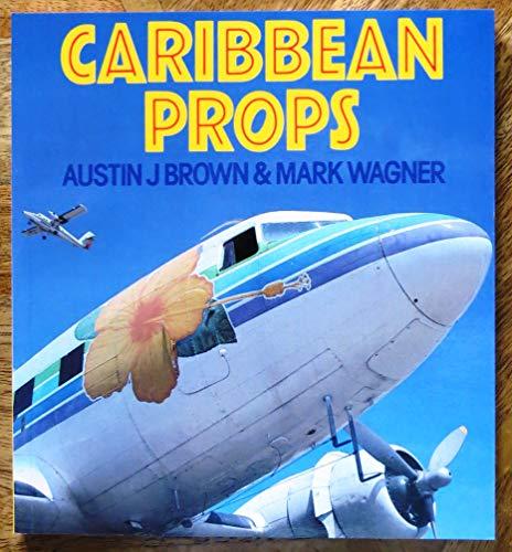 Caribbean Props By Austin J. Brown