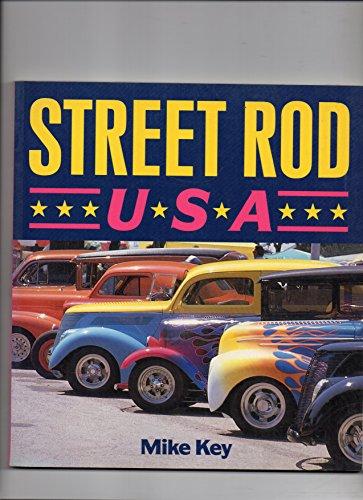 Street Rod U.S.A. By Mike Key