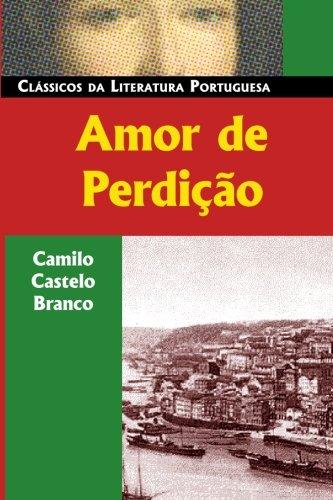 Amor de Perdicao By Camilo Castelo Branco