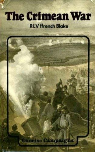 Crimean War By Robert Lifford Valentine Ffrench Blake