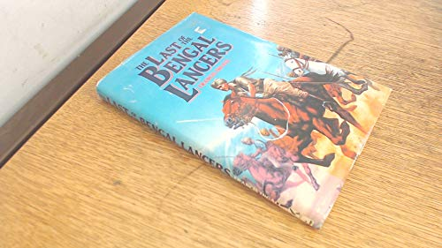 The Last of the Bengal Lancers By Frances Ingal