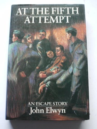 At the Fifth Attempt By John Elwyn