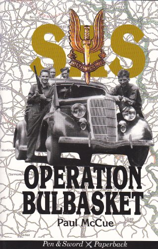 SAS Operation Bulbasket By Paul McCue