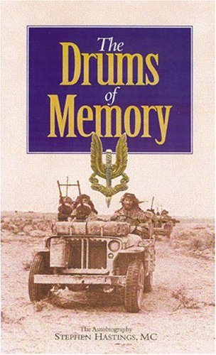 Drums of Memory: The Autobiography of Sir Stephen Hastings MC By Stephen Hastings