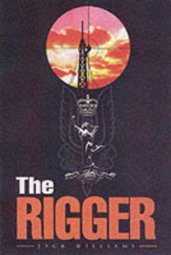 The Rigger: Operating with the SAS By Jack Williams