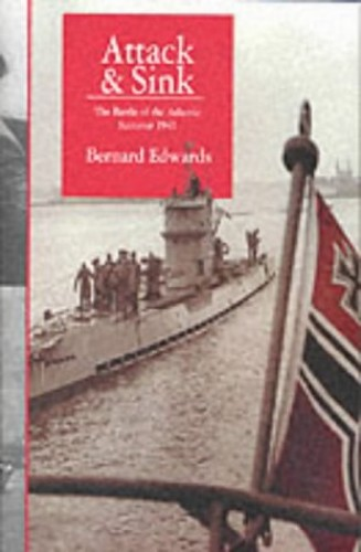 Attack and Sink: The Death of Convoy SC42 by Bernard Edwards