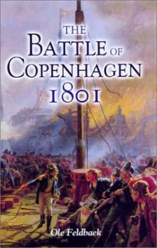 The-Battle-of-Copenhagen-1801-by-Feldbaek-Ole-0850528755-The-Cheap-Fast-Free