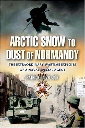 The War Memoirs of the Real James Bond By Patrick Dalzel-Job