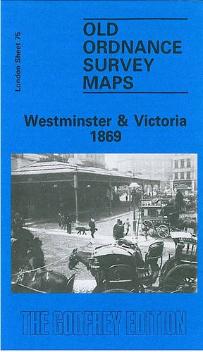 Westminster and Victoria 1869 By Alan Godfrey