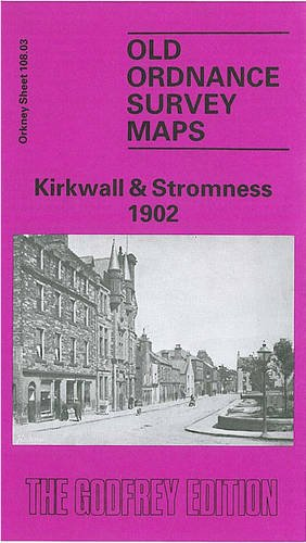 Kirkwall & Stromness 1902 By W.S. Hewison