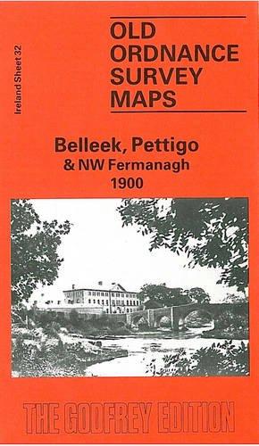 Belleek, Pettigo and North West Fermanagh 1900 By Seamus MacAnnaidh