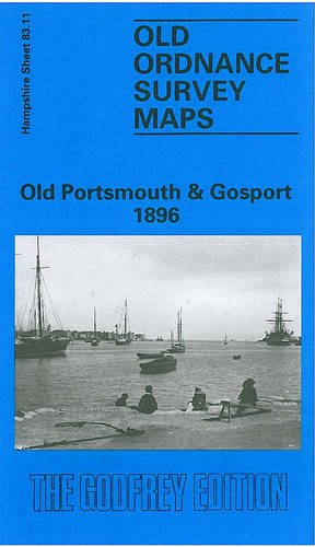 Old Portsmouth and Gosport 1896 By Sarah Quail