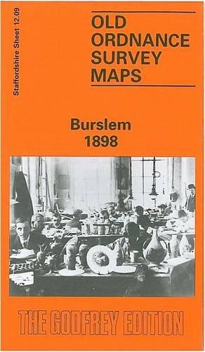 Burslem 1898 By Alan Godfrey