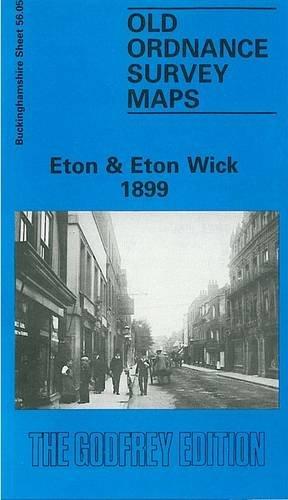 Eton and Eton Wick 1899 By Judith Hunter