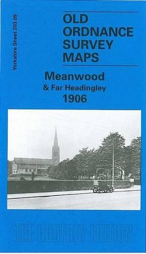 Meanwood and Far Headingley 1906 By G. C. Dickinson