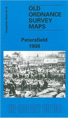 Petersfield 1908 By Alan Godfrey