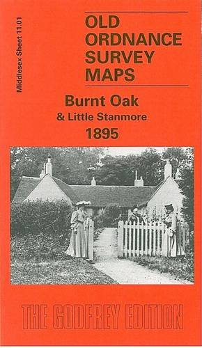 Burnt Oak and Little Stanmore 1895 By Pamela Taylor
