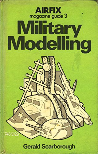 """""""Airfix Magazine"""" Guide: Military Modelling No. 3 By Gerald Scarborough"""