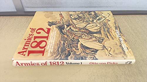 Armies of 1812 By Otto von Pivka
