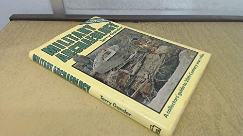 Military Archaeology By Terry Gander