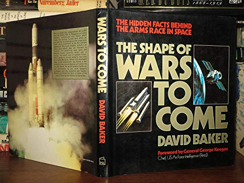 The Shape of Wars to Come By David Baker
