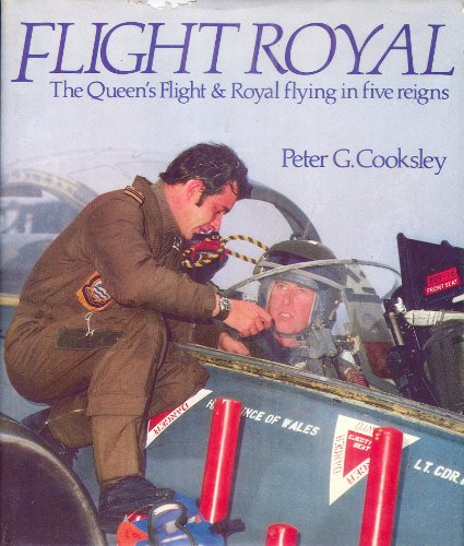 Flight Royal By Peter G. Cooksley