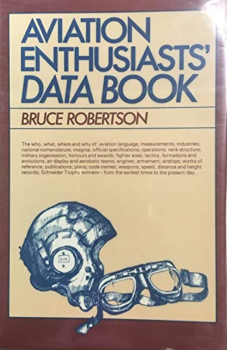 Aviation Enthusiasts Data Book By Bruce Robertson