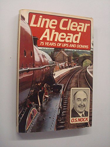 Line Clear Ahead By O. S. Nock