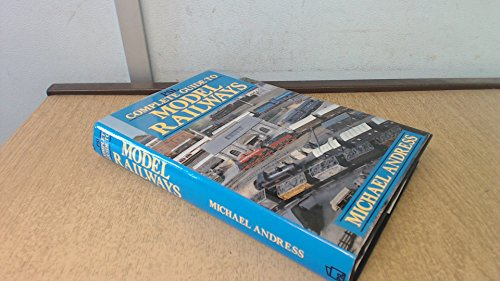 Complete Guide to Model Railways by Michael Andress