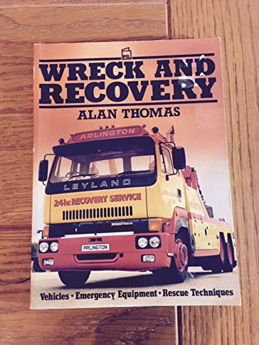 Wreck and Recovery By Alan Thomas