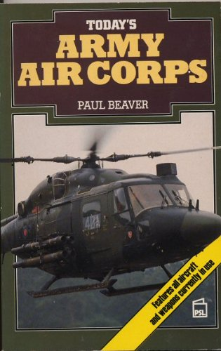 Today's Army Air Corps By Paul Beaver