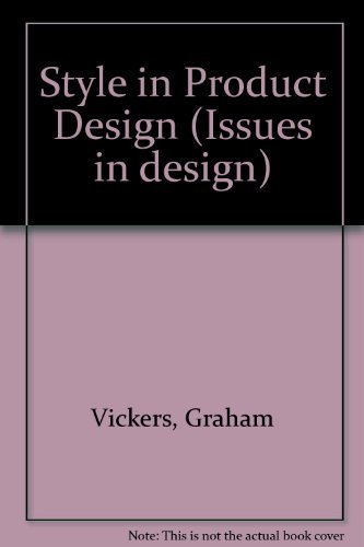 Style in Product Design By Graham Vickers
