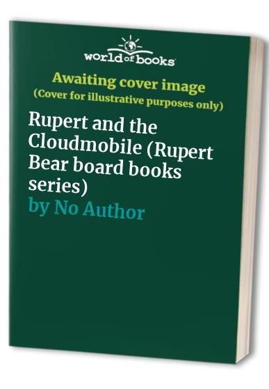 Rupert and the Cloudmobile