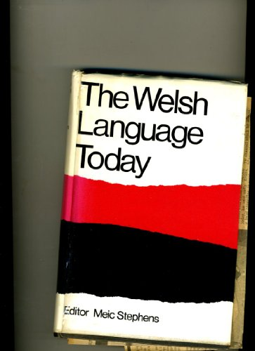 Welsh Language To-day By Meic Stephens