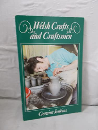 Welsh Crafts and Craftsmen By J. Geraint Jenkins