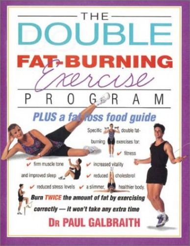 Double Fat-Burning Exercise Programme By Paul Galbraith