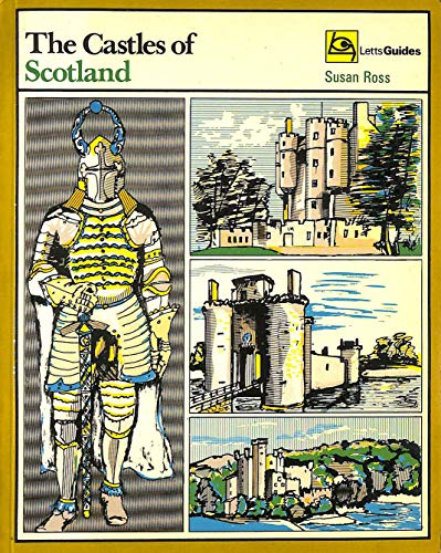 Castles of Scotland By Susan Ross
