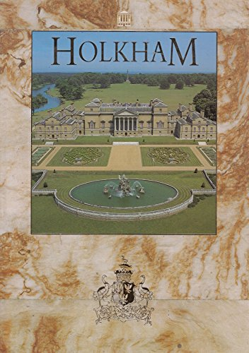 Holkham Hall (Great Houses of Britain) Revised by Nicholas H. McCann