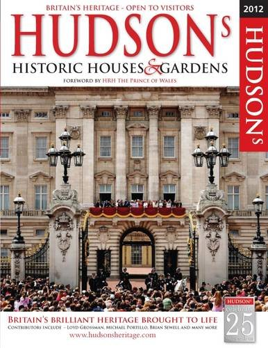Hudson's Historic Houses & Gardens, Castles and Heritage Sites: 2012 by