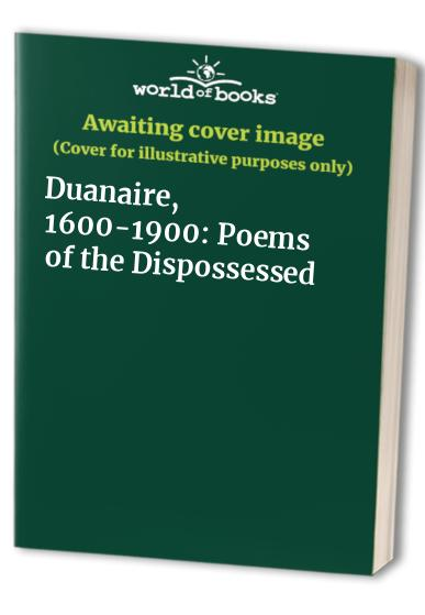 Duanaire, 1600-1900 By Edited by Thomas Kinsella