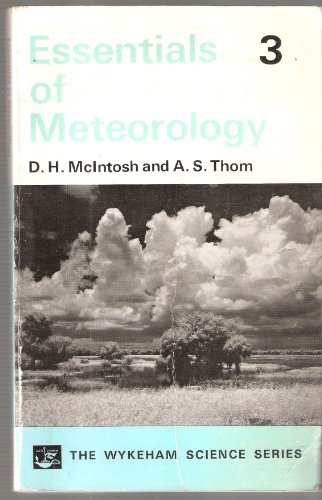 Essentials of Meteorology By Douglas Haig McIntosh
