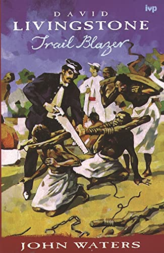 David Livingstone By John Waters