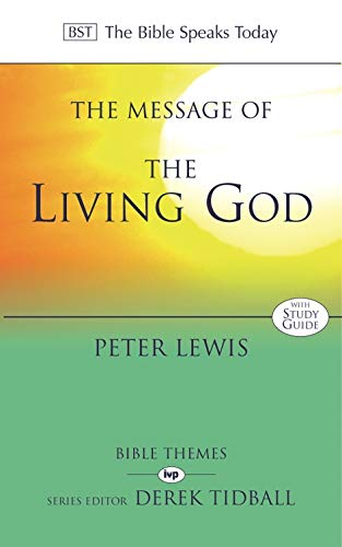 The Message of the Living God by Peter Lewis