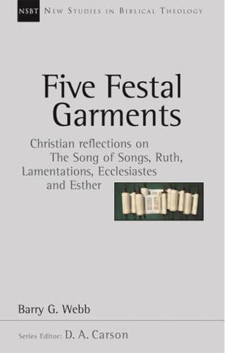 Five Festal Garments By Barry G. Webb