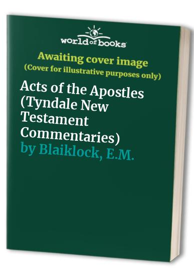 Acts of the Apostles By E.M. Blaiklock