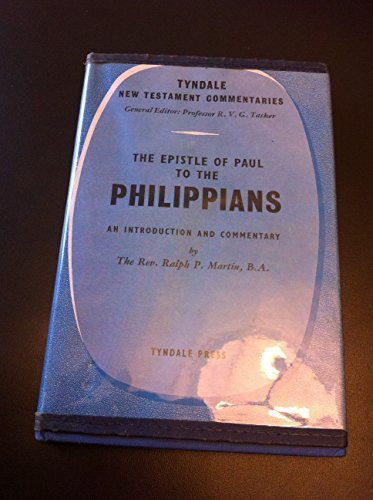 Epistle of Paul to the Philippians By Ralph P. Martin