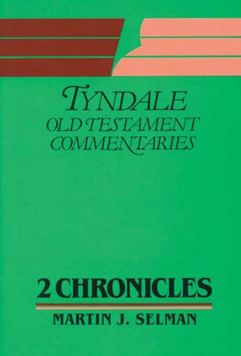 2 Chronicles By Martin J. Selman